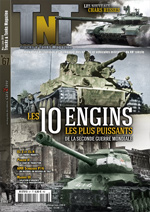 Trucks & Tanks n°67 : les 10 engins les plus puissants de la seconde guerre mondiale